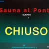 SAUNA AL PONTE CHIUDE